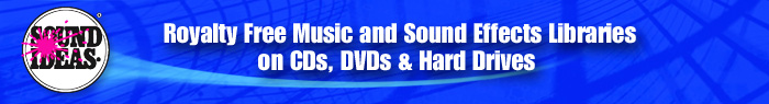 Visit Sound Ideas for Music and Sound Effects